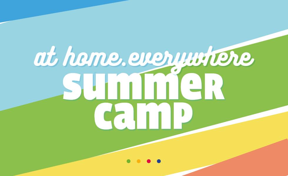 I Summer Camp di At home. Everywhere stanno arrivando!