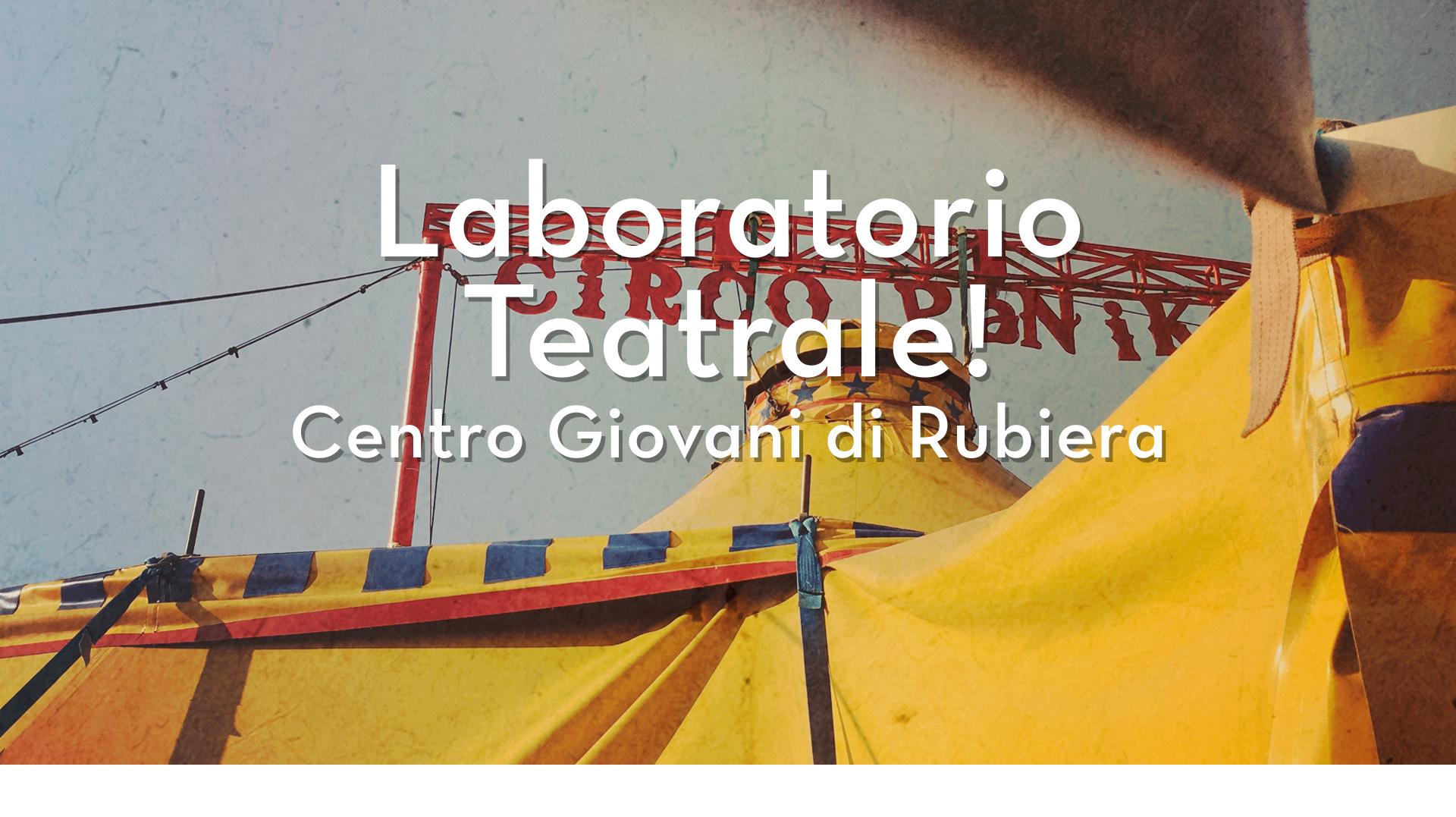 Centro Giovani di Rubiera | Laboratori Teatrale