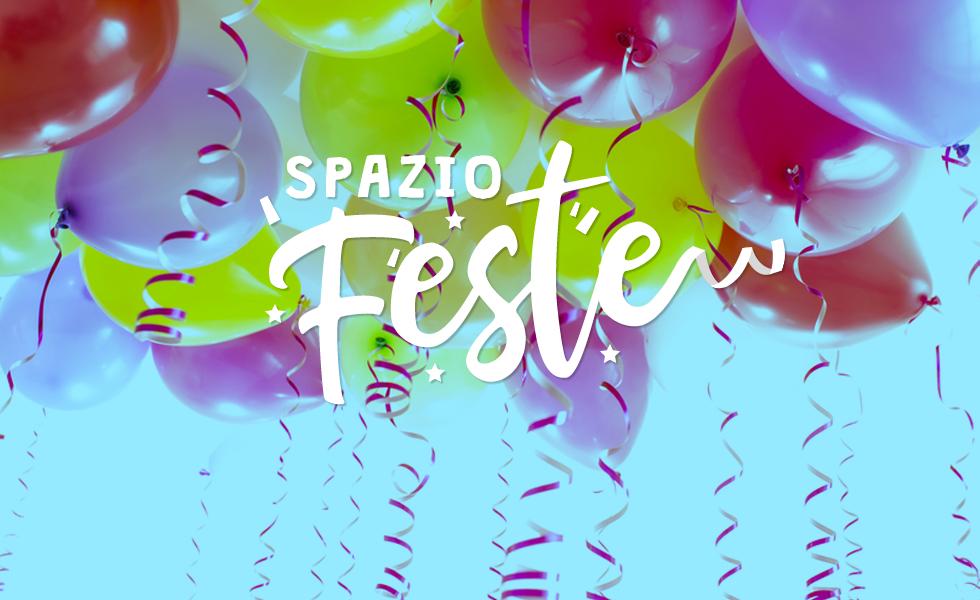SPAZIO FESTE: Coming soon!